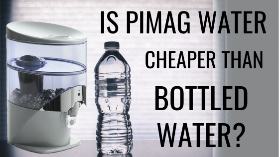 Is PiMag Water Cheaper Than Bottled Water?