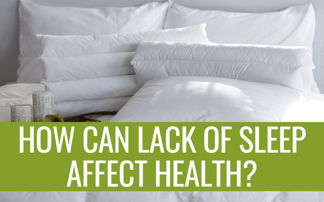 How Can Lack of Sleep Affect Your Health?